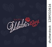 happy valentines day typography ... | Shutterstock .eps vector #1289310616