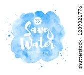 world water day watercolor... | Shutterstock .eps vector #1289321776