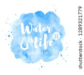 world water day watercolor... | Shutterstock .eps vector #1289321779