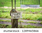 An Old Private Road Sign That...