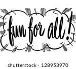 fun for all banner   retro clip ... | Shutterstock .eps vector #128953970
