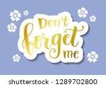calligraphy lettering of dont... | Shutterstock .eps vector #1289702800