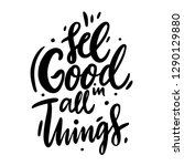 see good in all things black...   Shutterstock .eps vector #1290129880