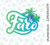faro. unique hand lettering... | Shutterstock .eps vector #1290341479