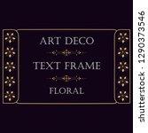 frame for text in art deco... | Shutterstock .eps vector #1290373546