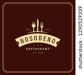 restaurant logo template vector ... | Shutterstock .eps vector #1290529339