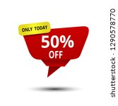 only today 50 percents off... | Shutterstock .eps vector #1290578770