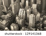 Stock photo new york city manhattan skyline aerial view black and white with skyscrapers and street 129141368