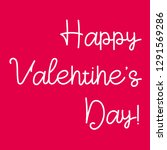 valentine s day lettering. hand ... | Shutterstock .eps vector #1291569286