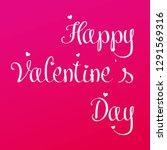 valentine s day lettering. hand ... | Shutterstock .eps vector #1291569316