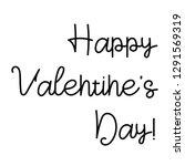 valentine s day lettering. hand ... | Shutterstock .eps vector #1291569319