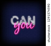 you can neon text vector with... | Shutterstock .eps vector #1291574590