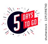 five days to go. no of days... | Shutterstock .eps vector #1291598740