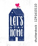 let's stay home. cosy inspiring ... | Shutterstock .eps vector #1291610110