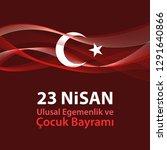 cocuk baryrami 23 nisan ... | Shutterstock .eps vector #1291640866