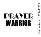 motivational quote  prayer... | Shutterstock .eps vector #1291641799