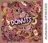 donuts hand drawn vector... | Shutterstock .eps vector #1291815103