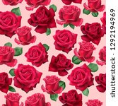 red roses seamless pattern.... | Shutterstock .eps vector #1292194969