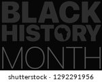 black history month logo with... | Shutterstock .eps vector #1292291956