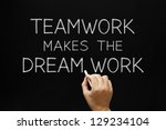 hand writing teamwork makes the ... | Shutterstock . vector #129234104