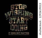 stop wishing start doing... | Shutterstock .eps vector #1292619013