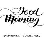 good morning lettering. vector...   Shutterstock .eps vector #1292637559