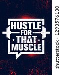 hustle for that muscle.... | Shutterstock .eps vector #1293576130