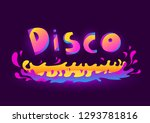colorful disco lettering. disco ... | Shutterstock .eps vector #1293781816