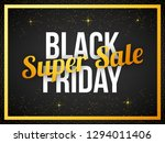 black friday super sale text on ... | Shutterstock .eps vector #1294011406