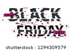 black friday glitch text.... | Shutterstock .eps vector #1294309579