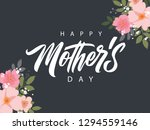 happy mother's day handwritten... | Shutterstock .eps vector #1294559146
