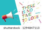 there is no time to lose | Shutterstock .eps vector #1294847113