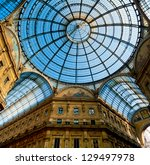 Glass Dome Of Galleria Vittori...