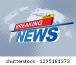 breaking news with world map... | Shutterstock .eps vector #1295181373
