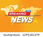 breaking news with world map... | Shutterstock .eps vector #1295181379