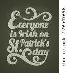 cool typographic design for st. ... | Shutterstock .eps vector #129549698