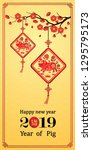 chinese new year 2019 card is... | Shutterstock .eps vector #1295795173