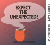 text sign showing expect the... | Shutterstock . vector #1295988859