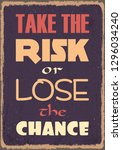 take the risk or lose the... | Shutterstock .eps vector #1296034240