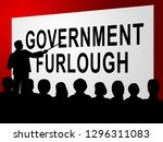 government furlough sign means... | Shutterstock . vector #1296311083