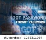 forgot password words shows... | Shutterstock . vector #1296311089