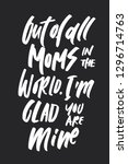 out of all moms in the world  i ... | Shutterstock . vector #1296714763