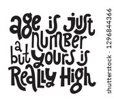 age is just a number but yours... | Shutterstock .eps vector #1296844366