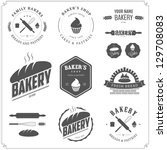 set of bakery logos  labels ... | Shutterstock .eps vector #129708083