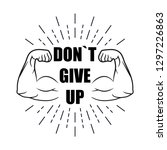 be strong  don't give up with... | Shutterstock .eps vector #1297226863