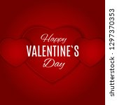 valentine's day love and...   Shutterstock . vector #1297370353