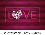 valentine's day. love. holiday... | Shutterstock .eps vector #1297663069