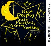 good night and sweet dreams... | Shutterstock .eps vector #1297830676