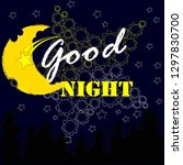 good night and sweet dreams... | Shutterstock .eps vector #1297830700