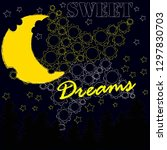 good night and sweet dreams... | Shutterstock .eps vector #1297830703